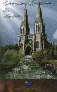 Cover _ Geheimnisvolle Geschichten - Die Kathedrale